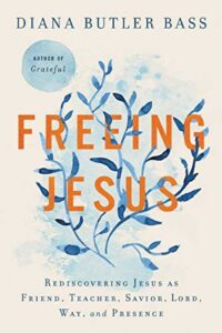 cover of book Freeing Jesus by Diane Butler Bass